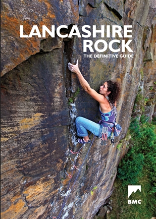 Rock Climbing : Lancashire Rock,  The Latest BMC Definitive Guidebook